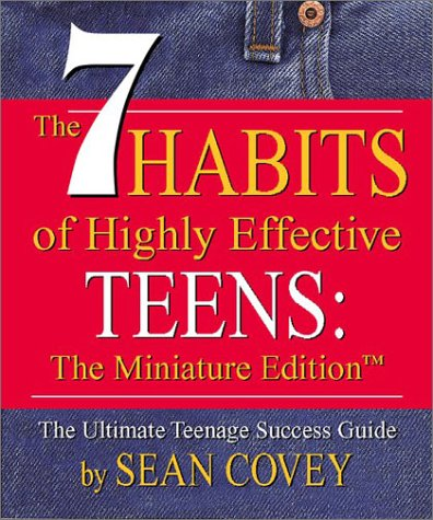 7 Habits Of Highly Effective Teens Ms Drake 11th Grade English
